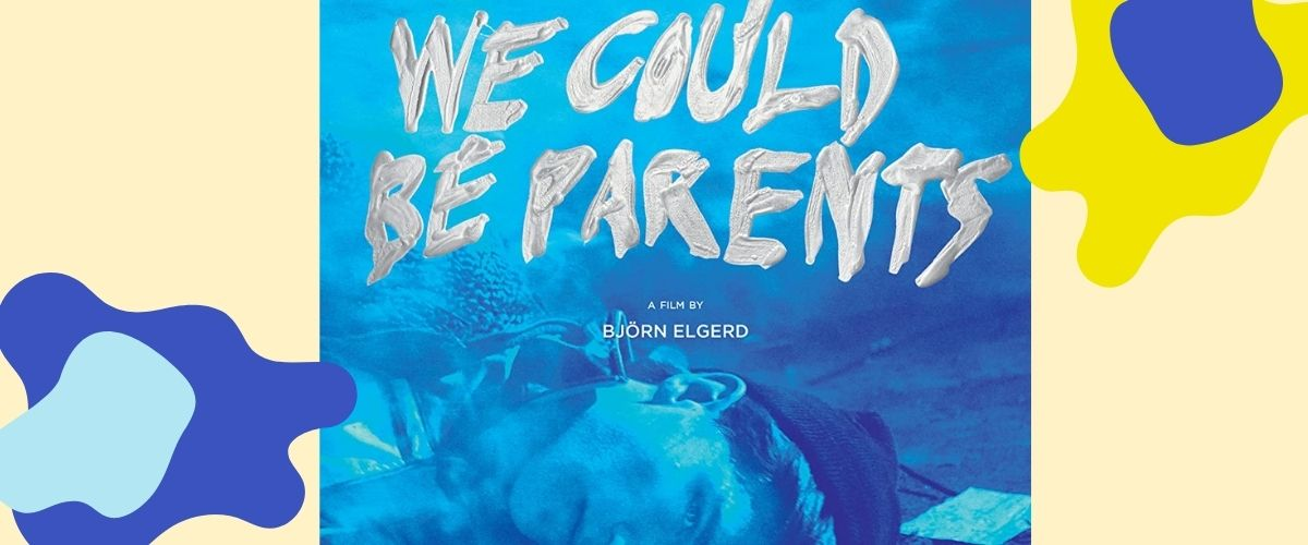 We could be parents Gay movie